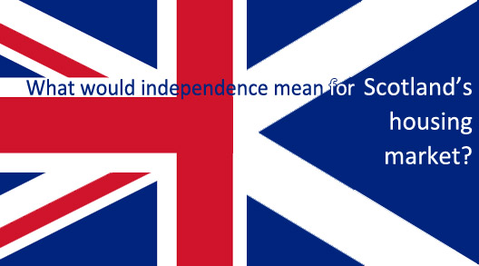 How would Scottish independence affect the housing market?